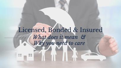 Licensed, Bonded, & Insured